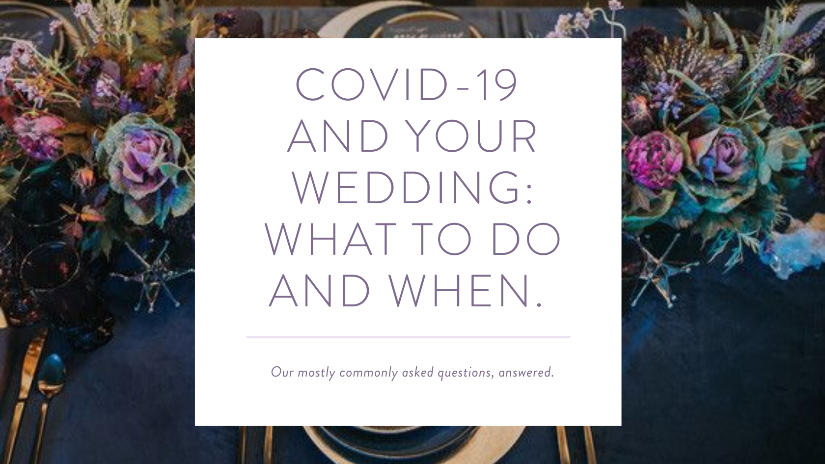 COVID-19 and Your Wedding