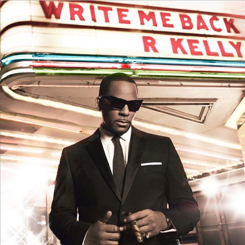 R.KELLY </br> Write Me Back