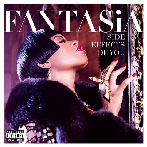 FANTASIA </br> Side Effects To You