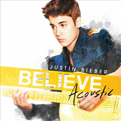 JUSTIN BEIBER </br> Believe (acoustic)