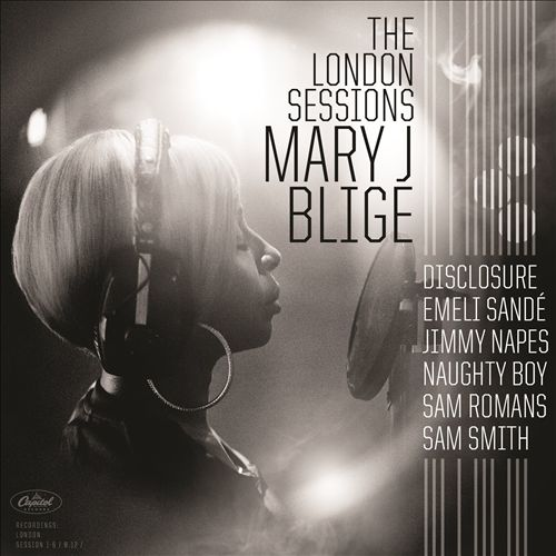 MARYJ. BLIGE </br> The London Sessions