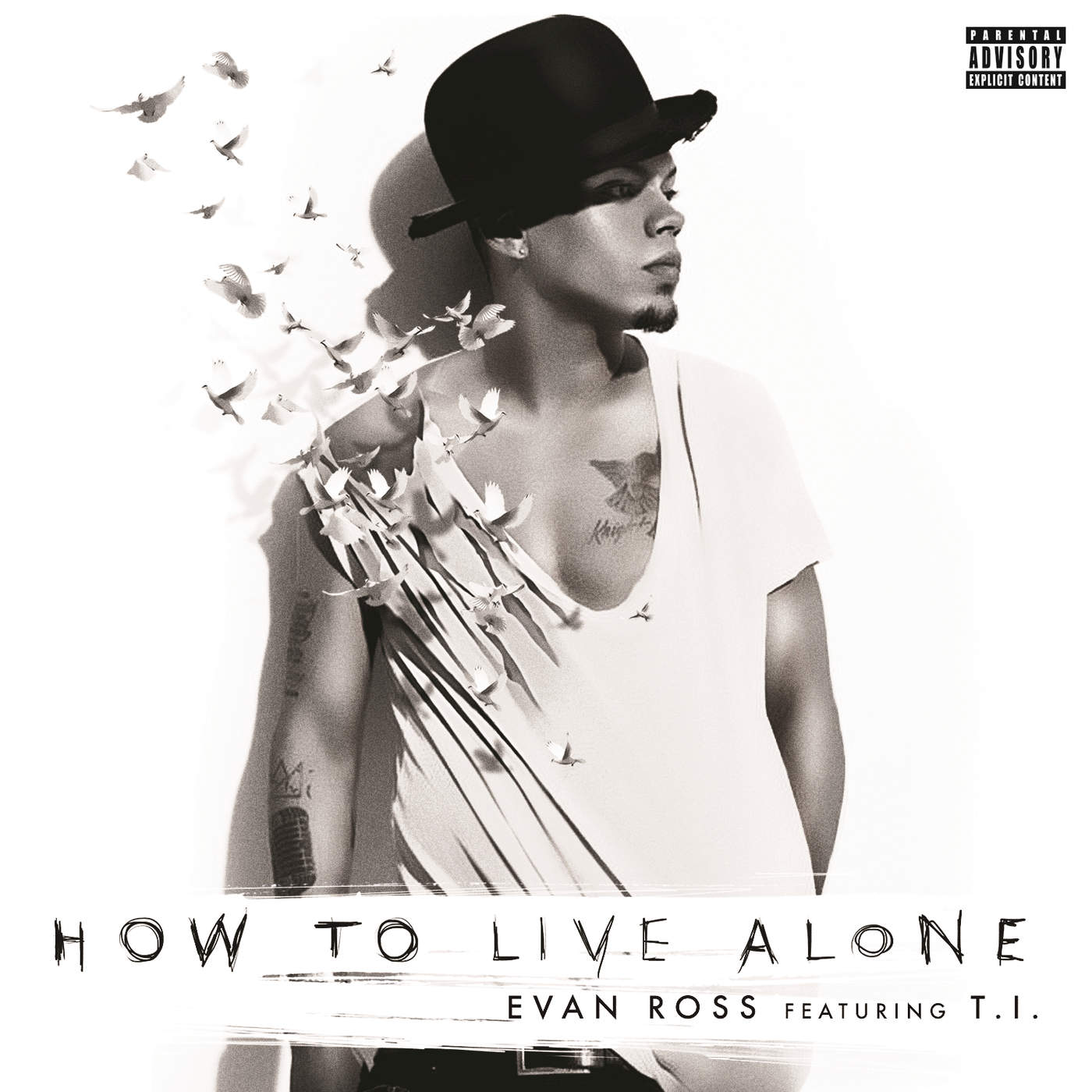EVAN ROSS </br> How To Live Alone (Single)
