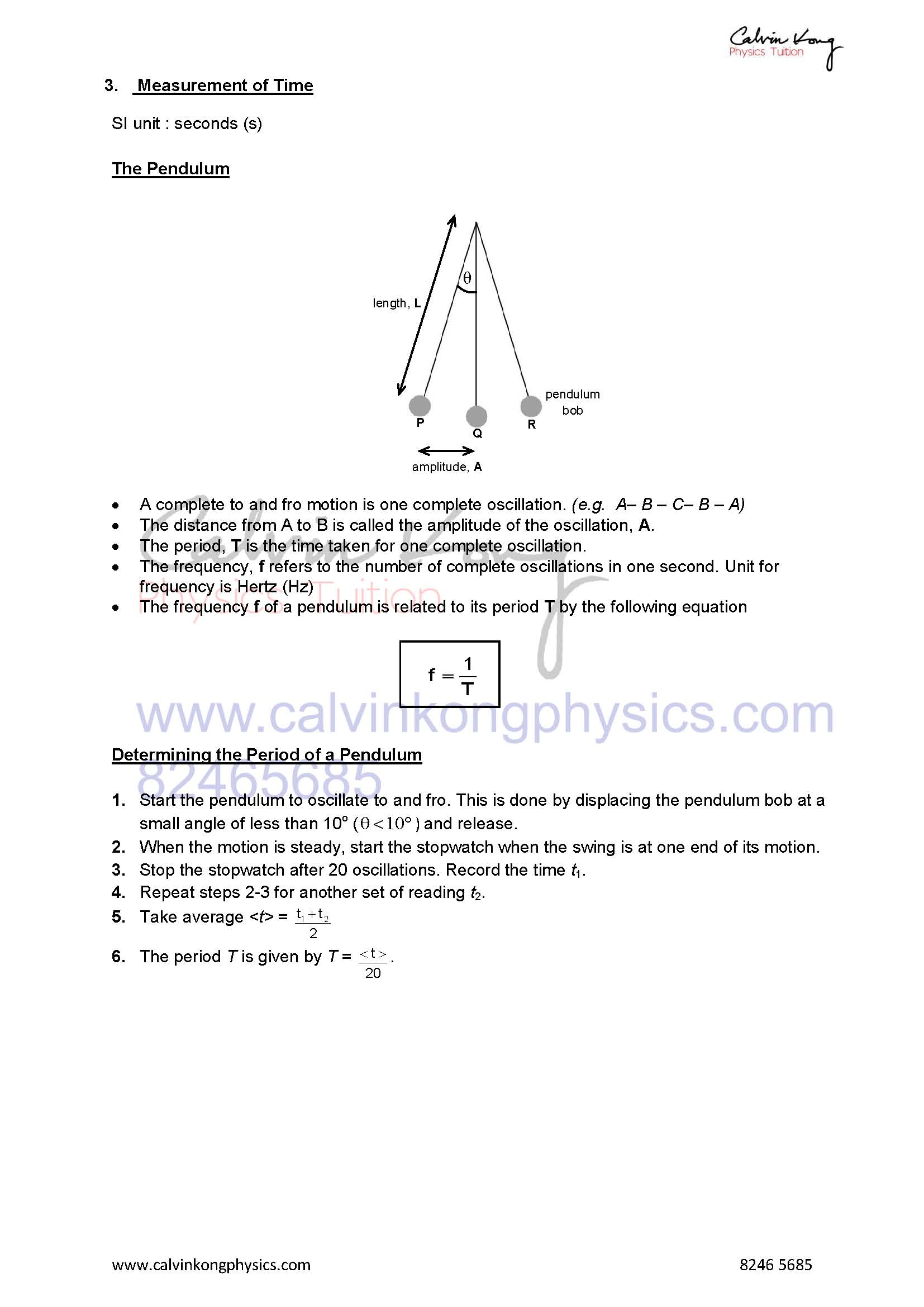 Describe how to measure a short interval of time including the period of a simple pendulum with appropriate accuracy using stopwatches or appropriate instruments.