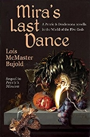 Cover of  Mira's Last Dance  by Lois McMaster Bujold