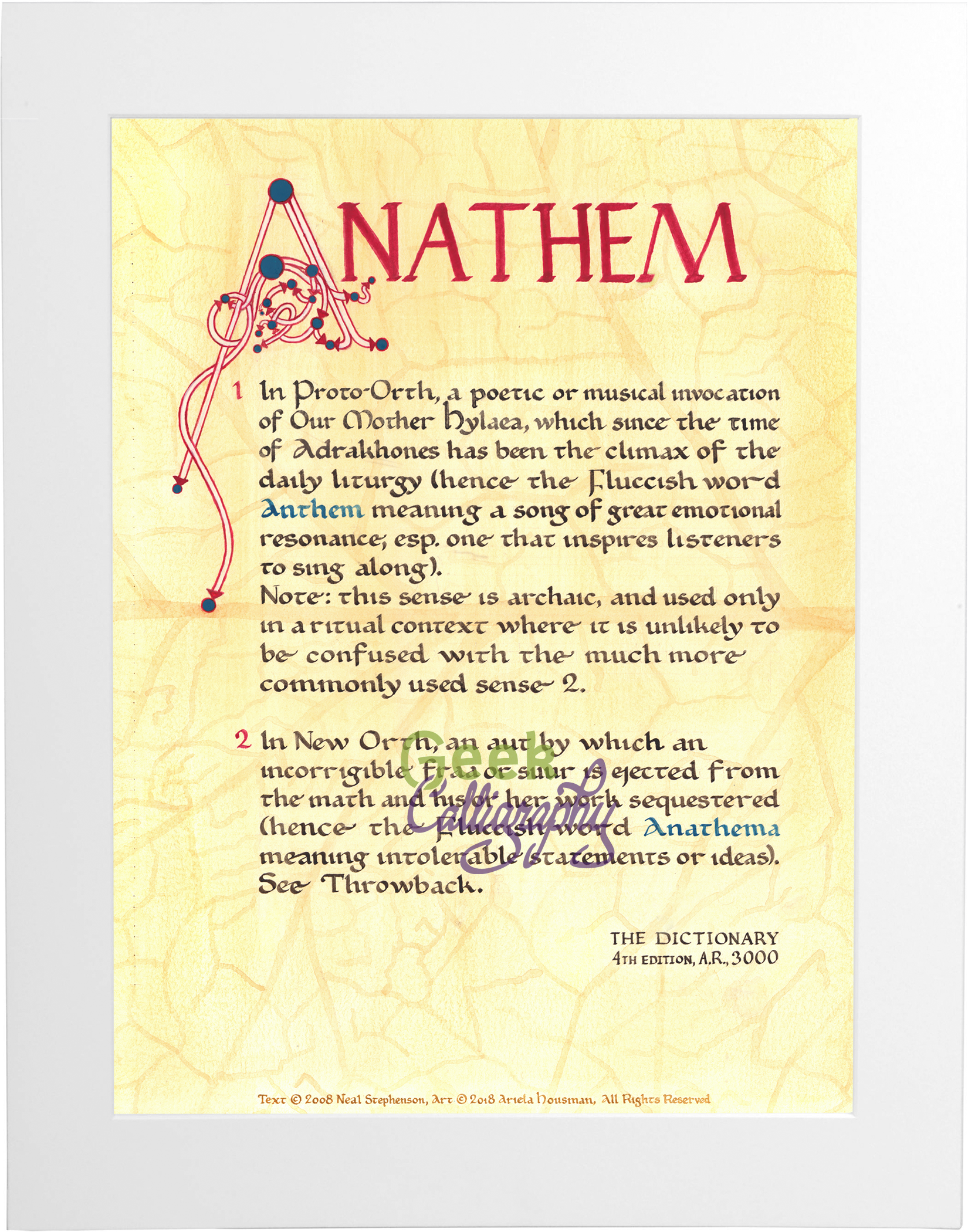 "Art print featuring the definition of ""Anathem"" that opens the book of the same name written in English Caroline Miniscule one what appears to be a leaf. Print is matted with a white mat."