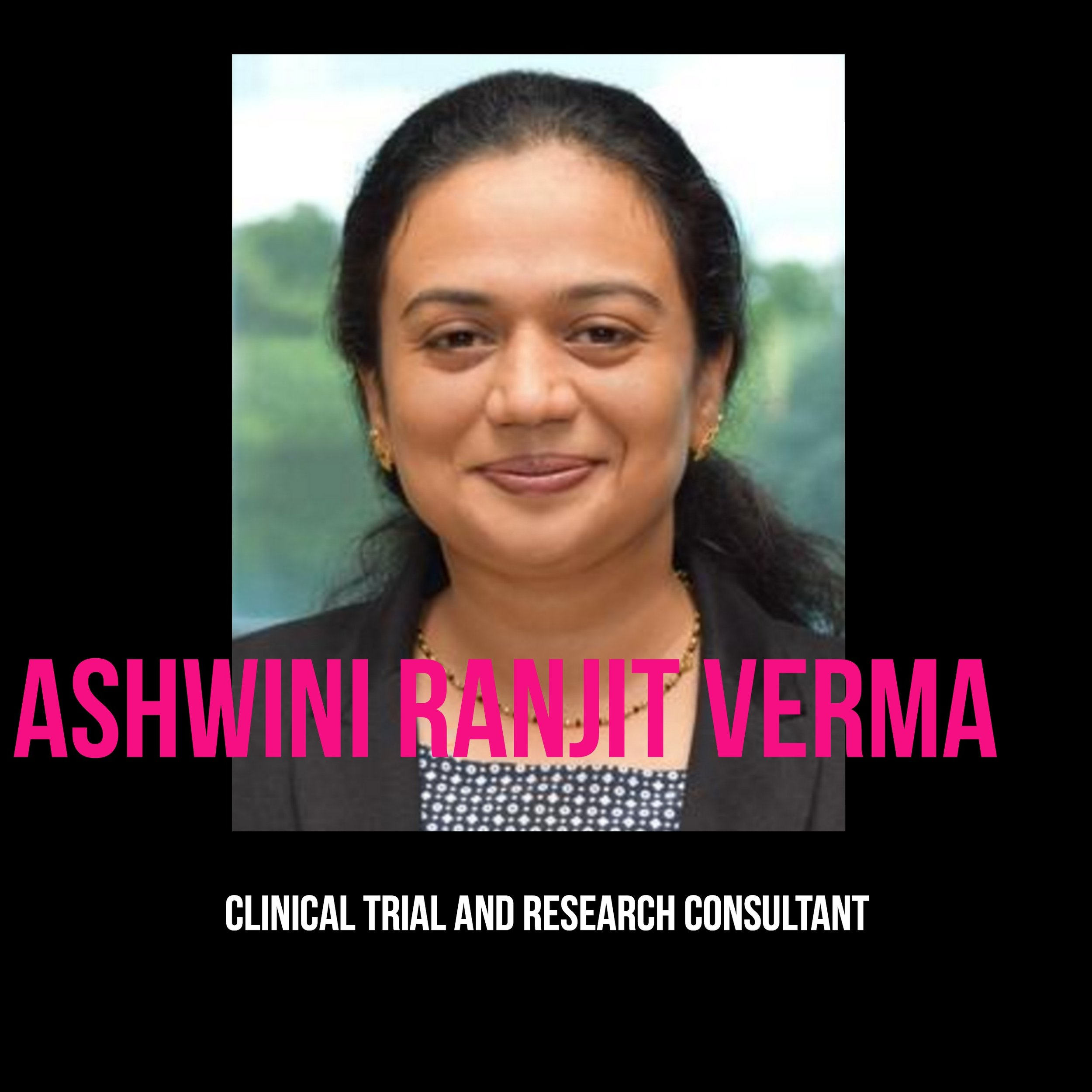 THE JILLS OF ALL TRADES - Ashwini Ranjit Verma Clinic Trial & Research Consultant