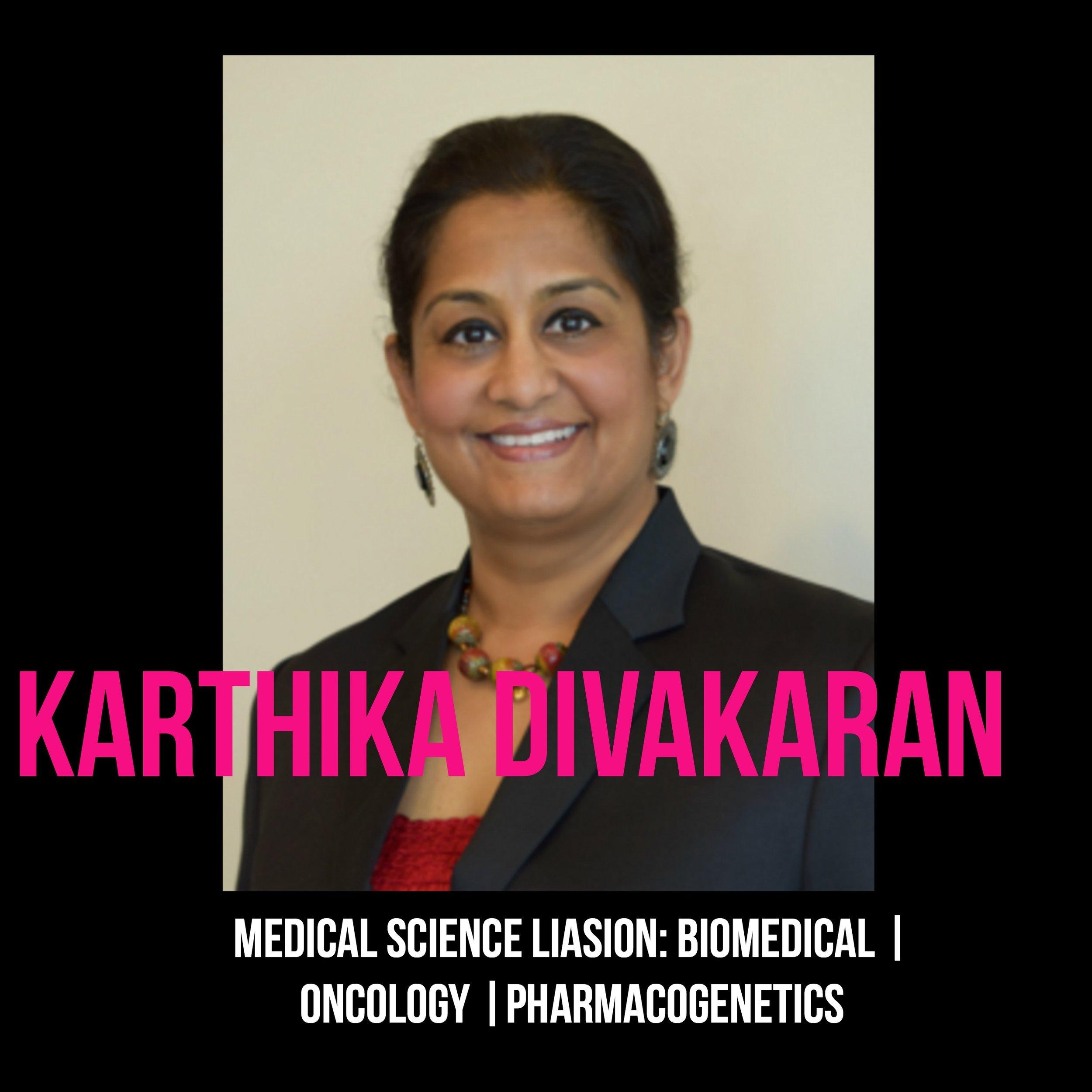 THE JILLS OF ALL TRADES™ Karthika Divakaran Medical Science Liaison
