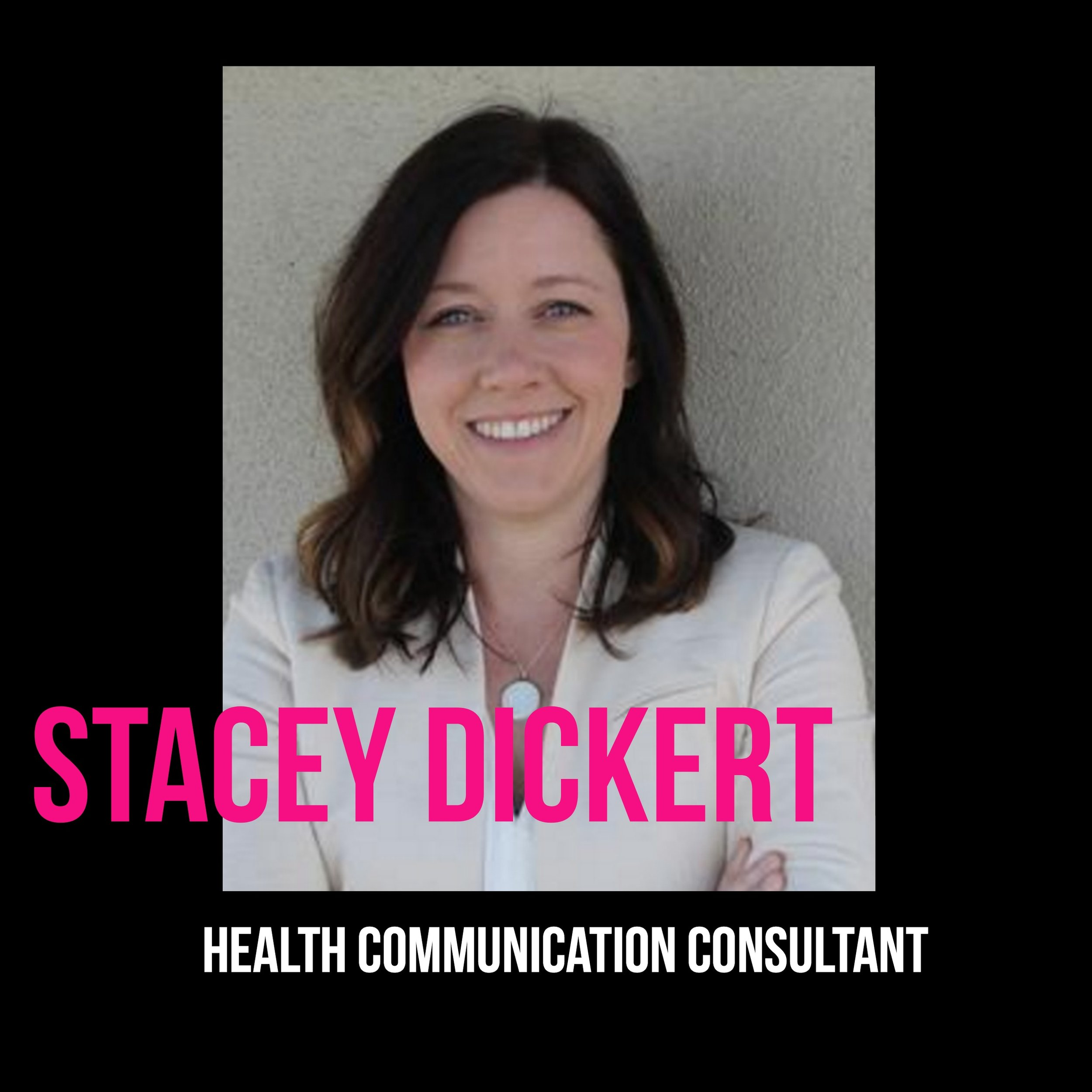 THE JILLS OF ALL TRADES™ Stacey Dickert Health Communication Consultant