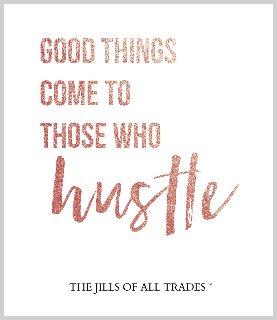 inspirational quote on the hustle