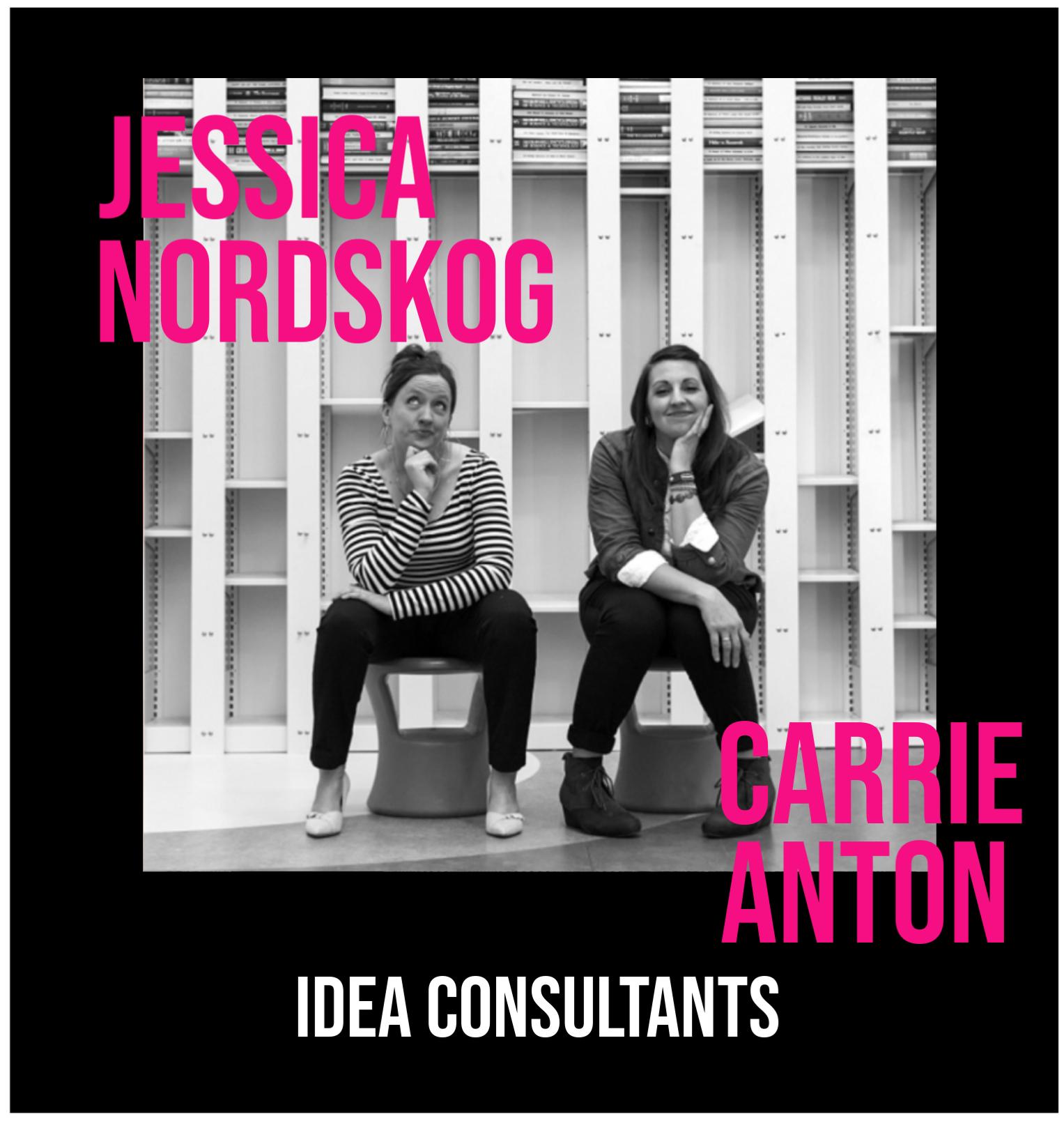 THE JILLS OF ALL TRADES™ Jessica Nordskog & Carrie Anton: Wonder Idea Studio