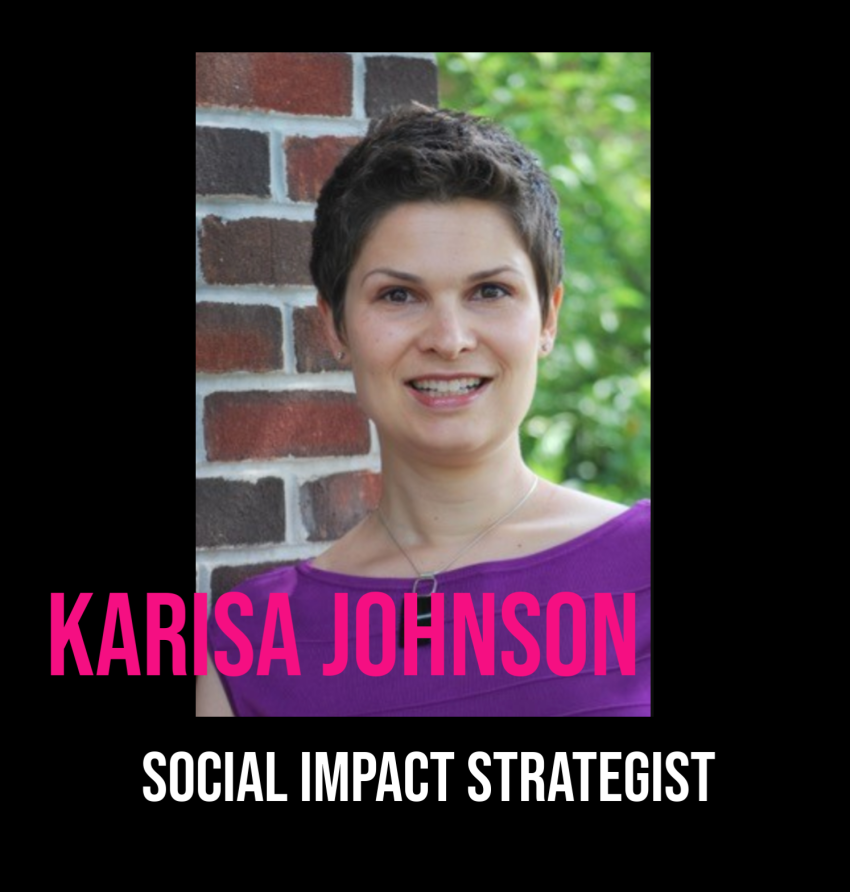 THE JILLS OF ALL TRADES™ Karisa Johnson Social Impact Strategiest