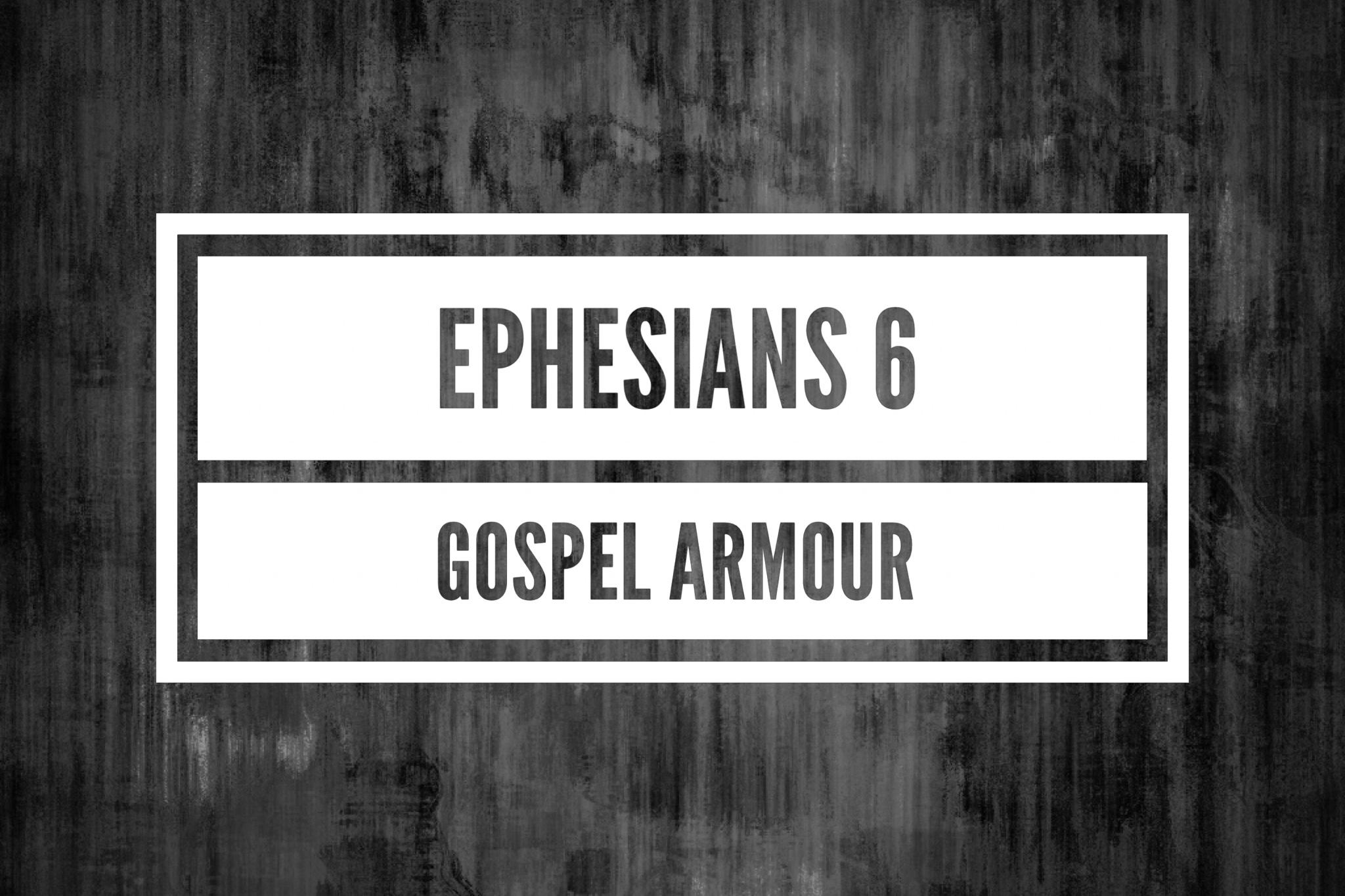 18/09/16  Ephesians 6: 10-24