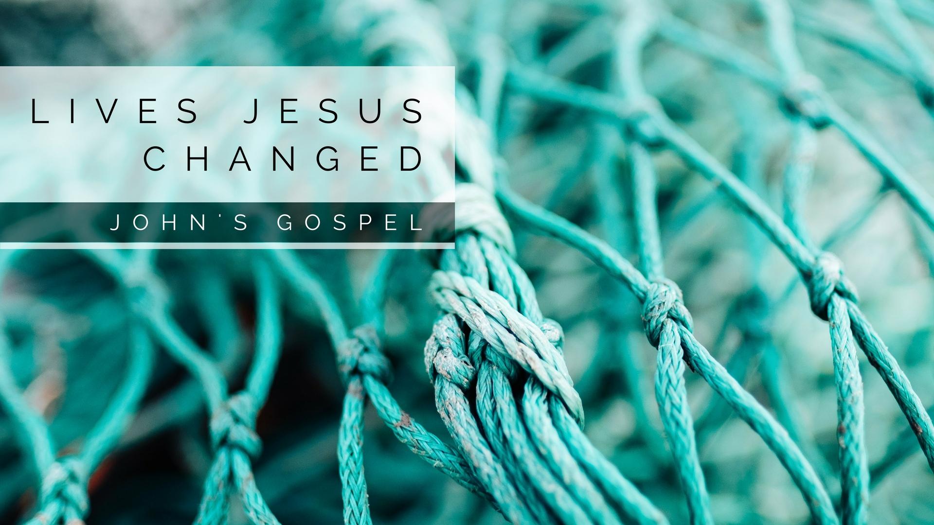 Lives Jesus Changed.jpg