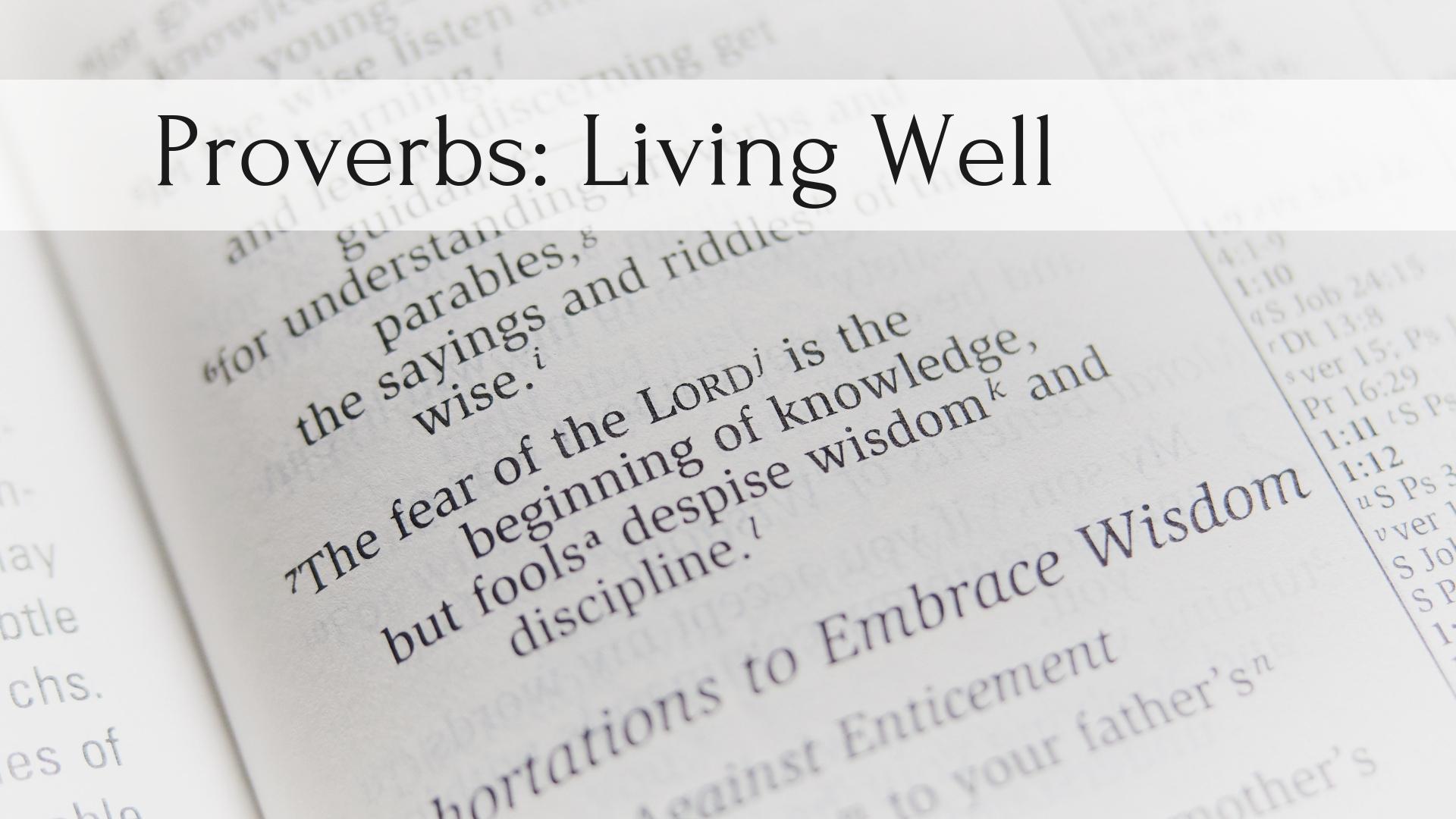 Proverbs Living well.jpg