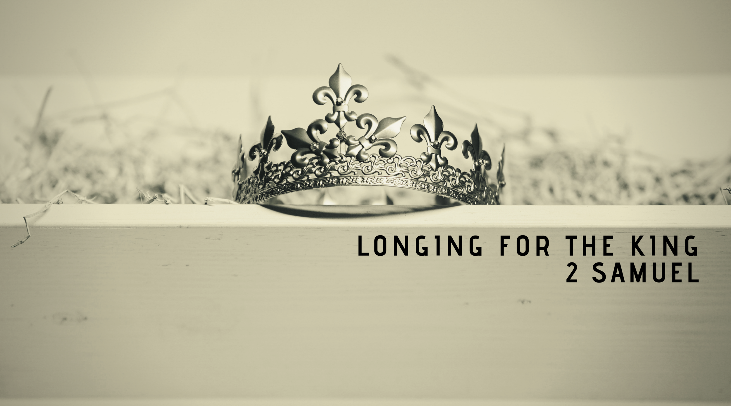 Longing for the King.png