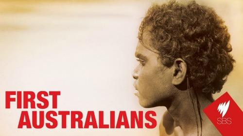 First Australians  tv series  First Australians chronicles the birth of contemporary Australia as never told before, from the perspective of its first people.