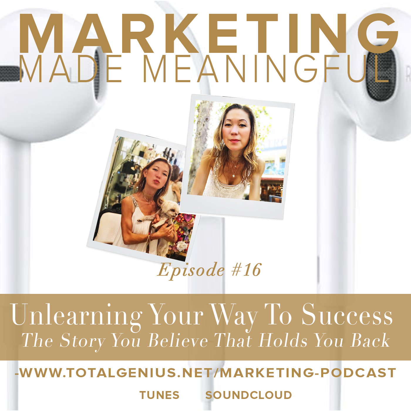 Marketing Made Meaningful #podcast #itunes #soundcloud #meaningfulmarketing