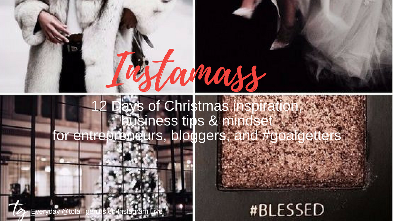 Instamass - 12 Days Of Business Tips For Entrepreneurs & small business