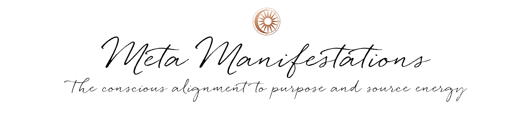 Meta Manifestations - alignment to source and purpose
