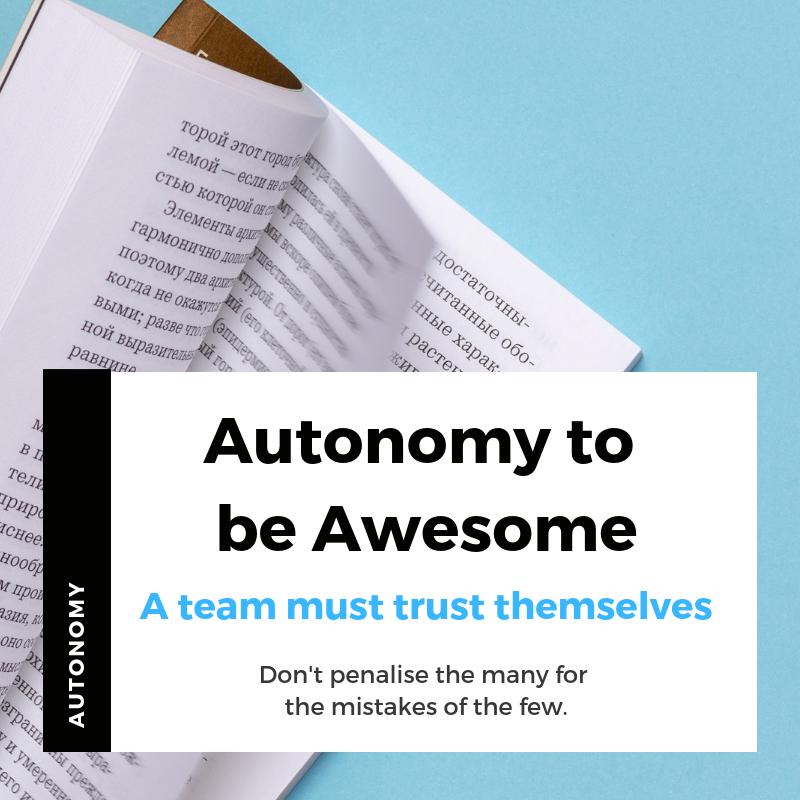 Have autonomy