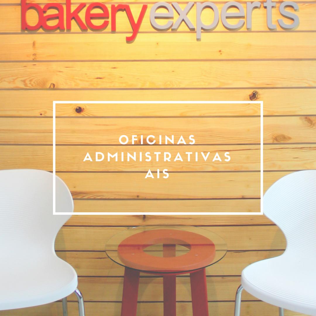 OFICINAS ADMINISTRATIVAS - AIS BAKERY EXPERTS