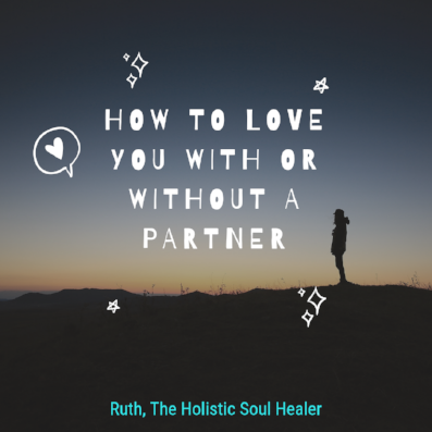 How to love you with or without a partner.png