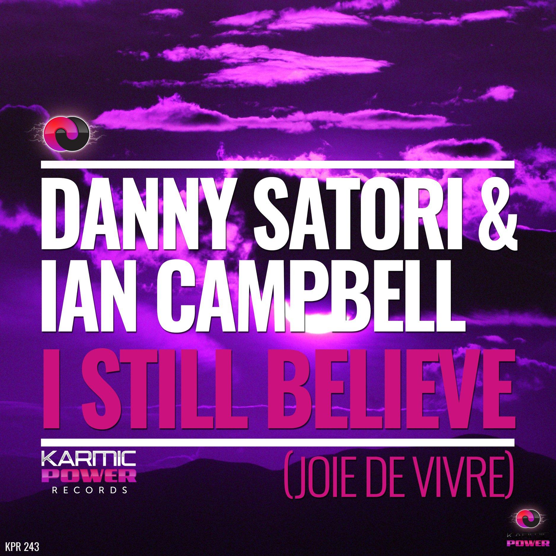 I Still Believe (Joie De Vivre)
