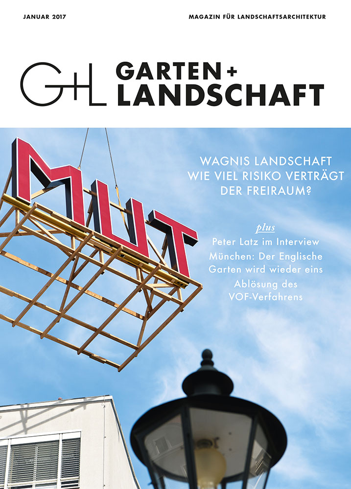 Brave Positions - Six Landscape Architects and Urban Designers talk about courage.  Theresa Ramisch in: Garten + Landschaft 01/2017: Wagnis Landschaft Callwey, 2017