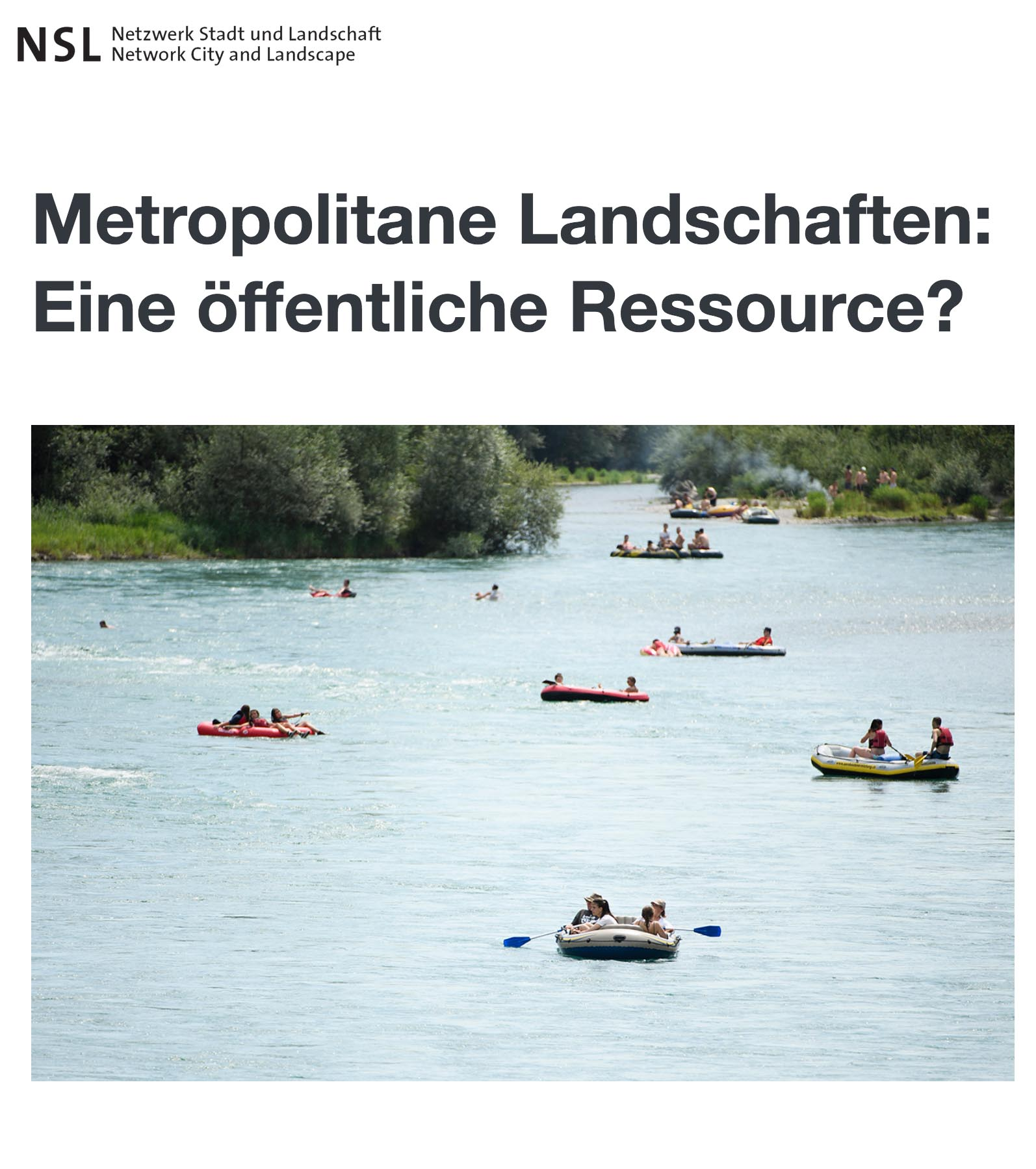 Metropolitane Landschaften: Eine öffentliche Ressource?  Thomas Kissling & Daia Stutz in: Netzwerk Stadt und Landschaft NSL, Newsletter Oktober 2018