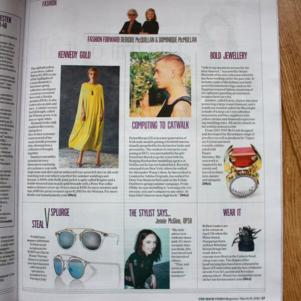 - March 2016, The Irish Times Fashion Magazine, Ireland