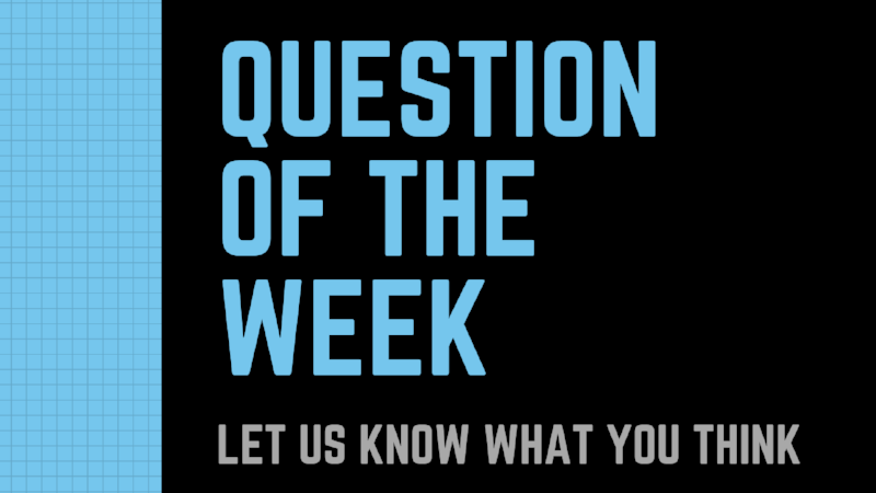 Question of the WEEK-1.png