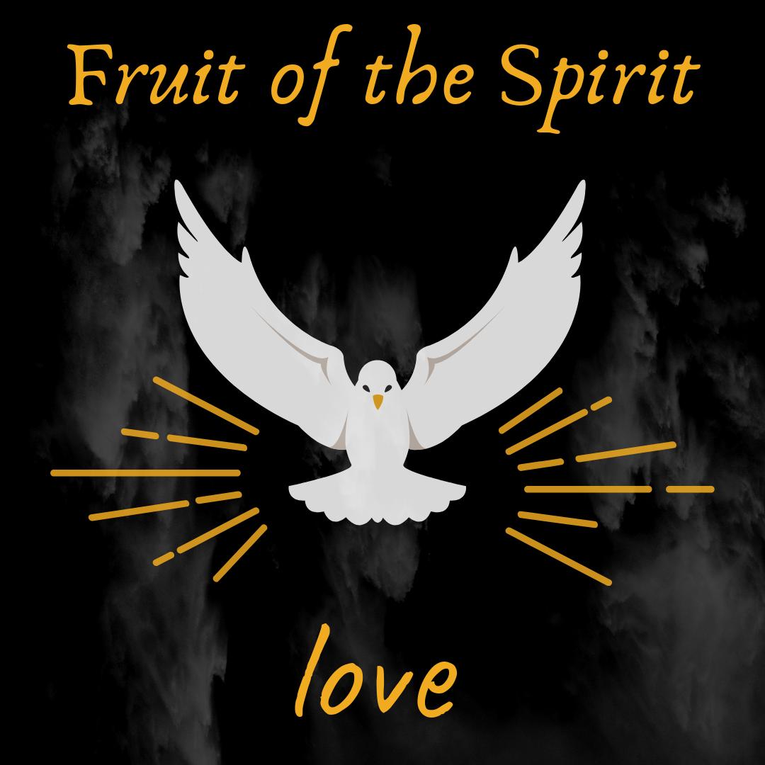 Fruit of Spirit Love.jpg