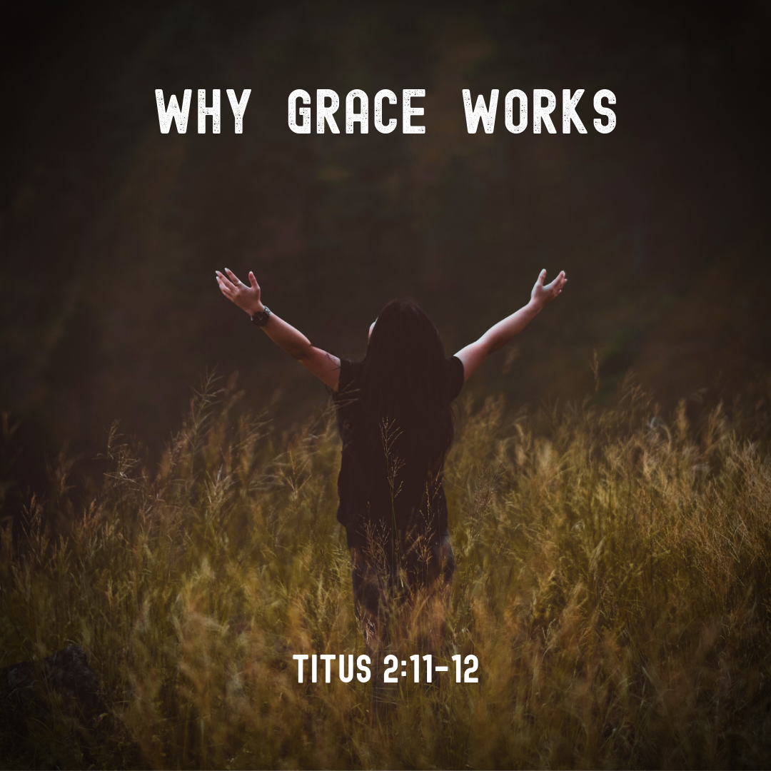 Why Grace Works Title.png
