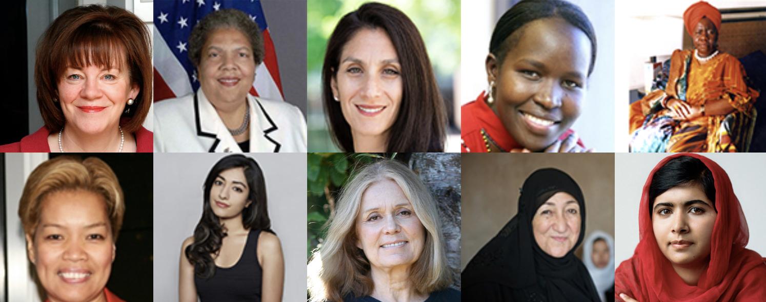 Colette Bowe, Ruth Davis, Elissa Harris, Kakenya Ntaiya, Queen Mother Dr. Delois Blakely, Janet Salazar, Shivika Sinha, Gloria Steinem, Sakena Yacoobi, Malala Yousafzai