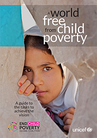 A world free from child poverty: A guide to the tasks to achieve the vision