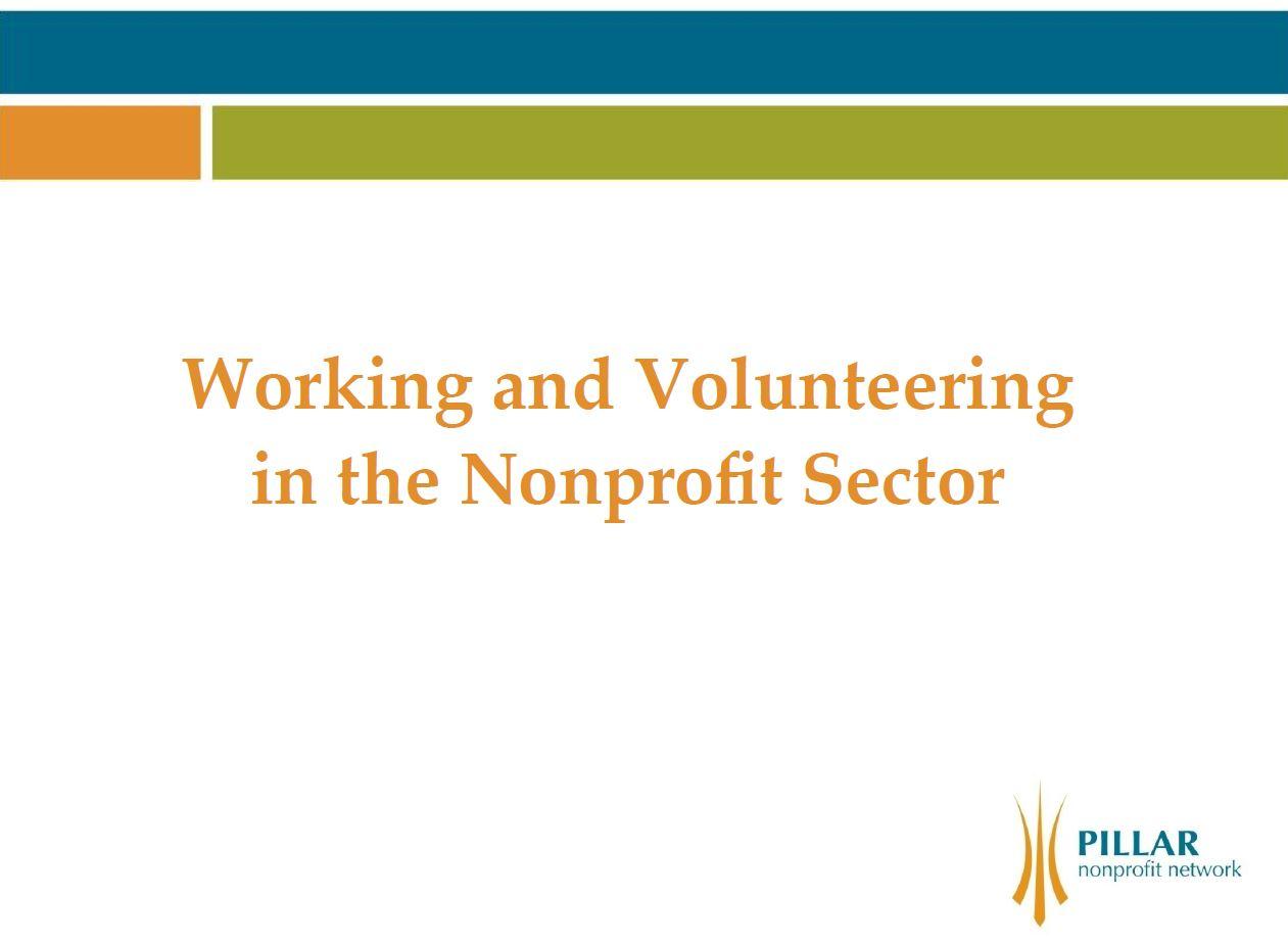 Presented by: Pillar Nonprofit Network