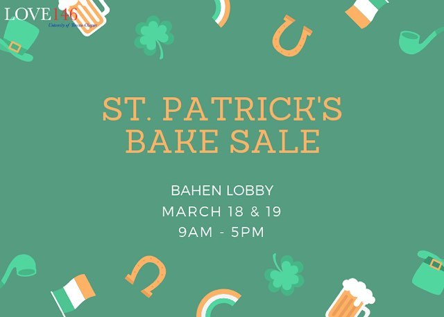 Love146 will be holding our annual St. Patrick's Day Bake Sale at Bahen Lobby on March 18-19! Come visit us from 9-5 to get some delicious baked goods!