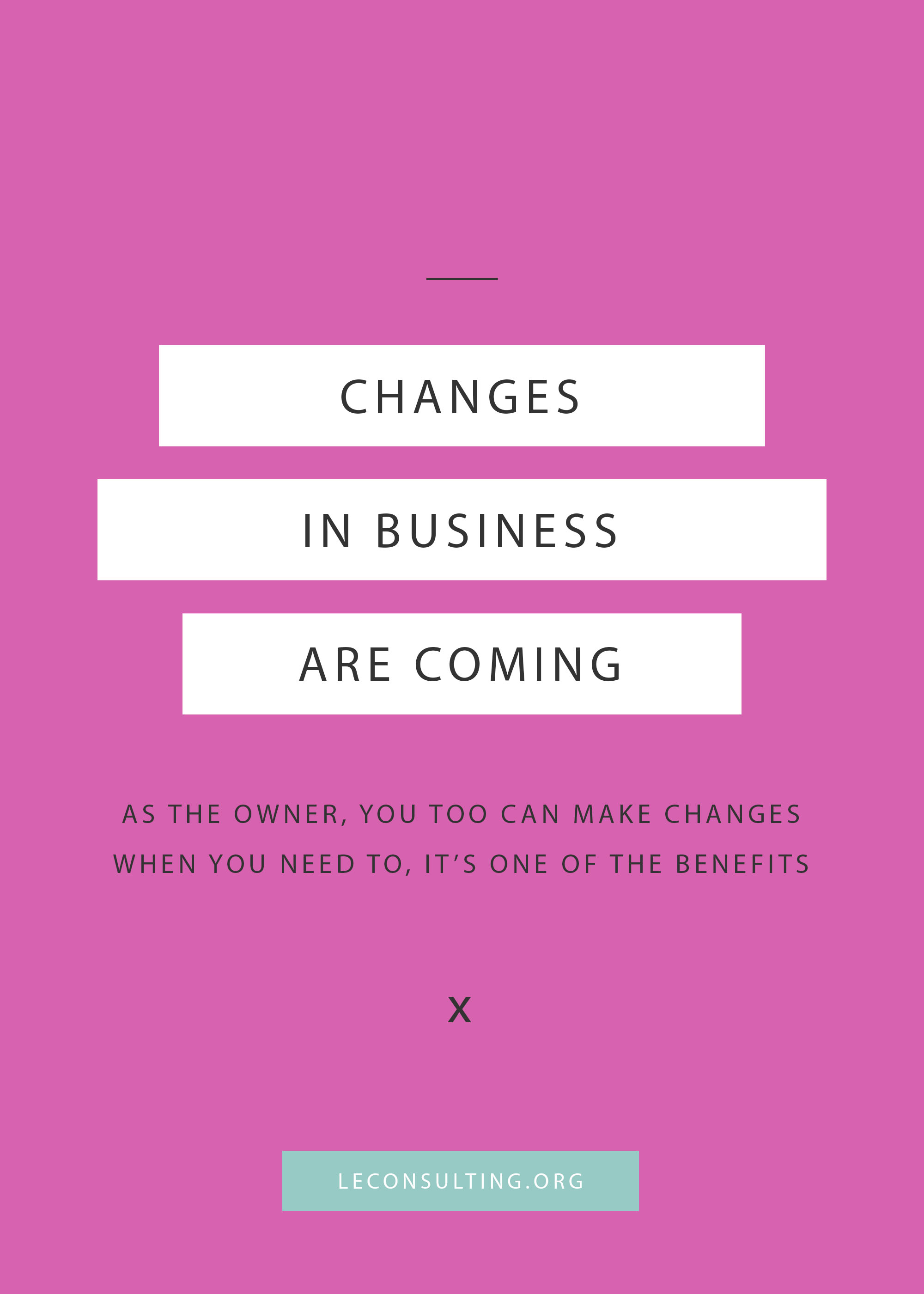 The greatest part about owning your own business is watching the changes it goes through, like the changes we're talking about in our own business journey. Continue reading to see how we went from career development to a full service marketing boutique agency for creative entrepreneurs. | LE Consulting