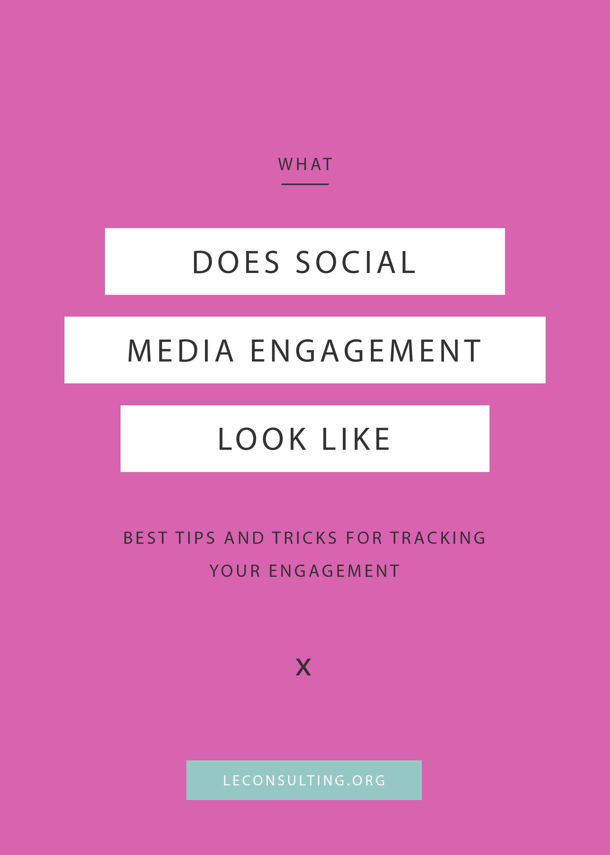 With social media platforms always changing up their algorithms, it's more important than ever to keep track of your engagement of the platforms you are active on. Continue reading to learn what counts as engagement as well as the formula we follow to easily determine what your engagement rate is for your creative business. | LE Consulting