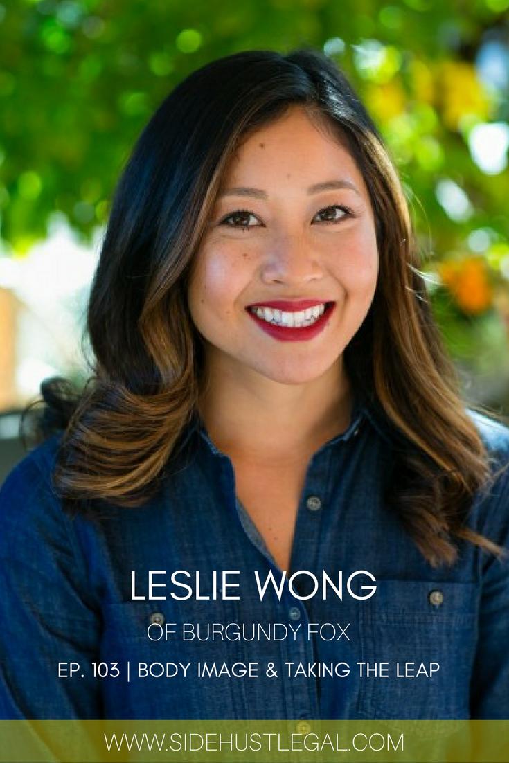 Ep. 103 | Leslie Wong | Side Hustle Gal Podcast