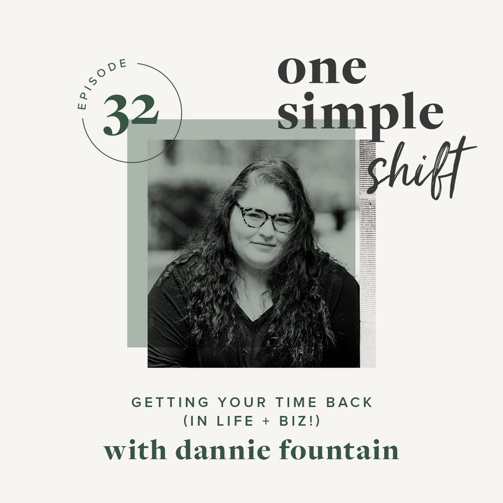 OneSimpleShift_Podcast_Ep32_DannieFountain-1.jpg