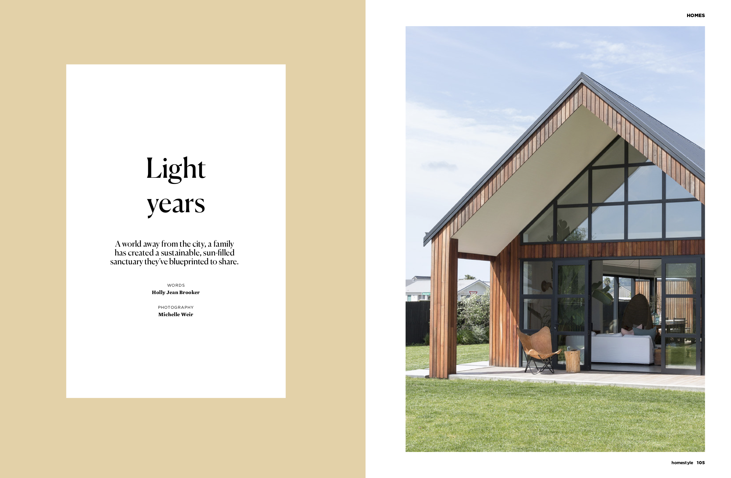Homestyle Magazine 2018 - A world away from the city, a family has created a sustainable, sun-filled sanctuary they've blueprinted to share.Words by Holly Jean BrookerPhotography by Michelle Weir