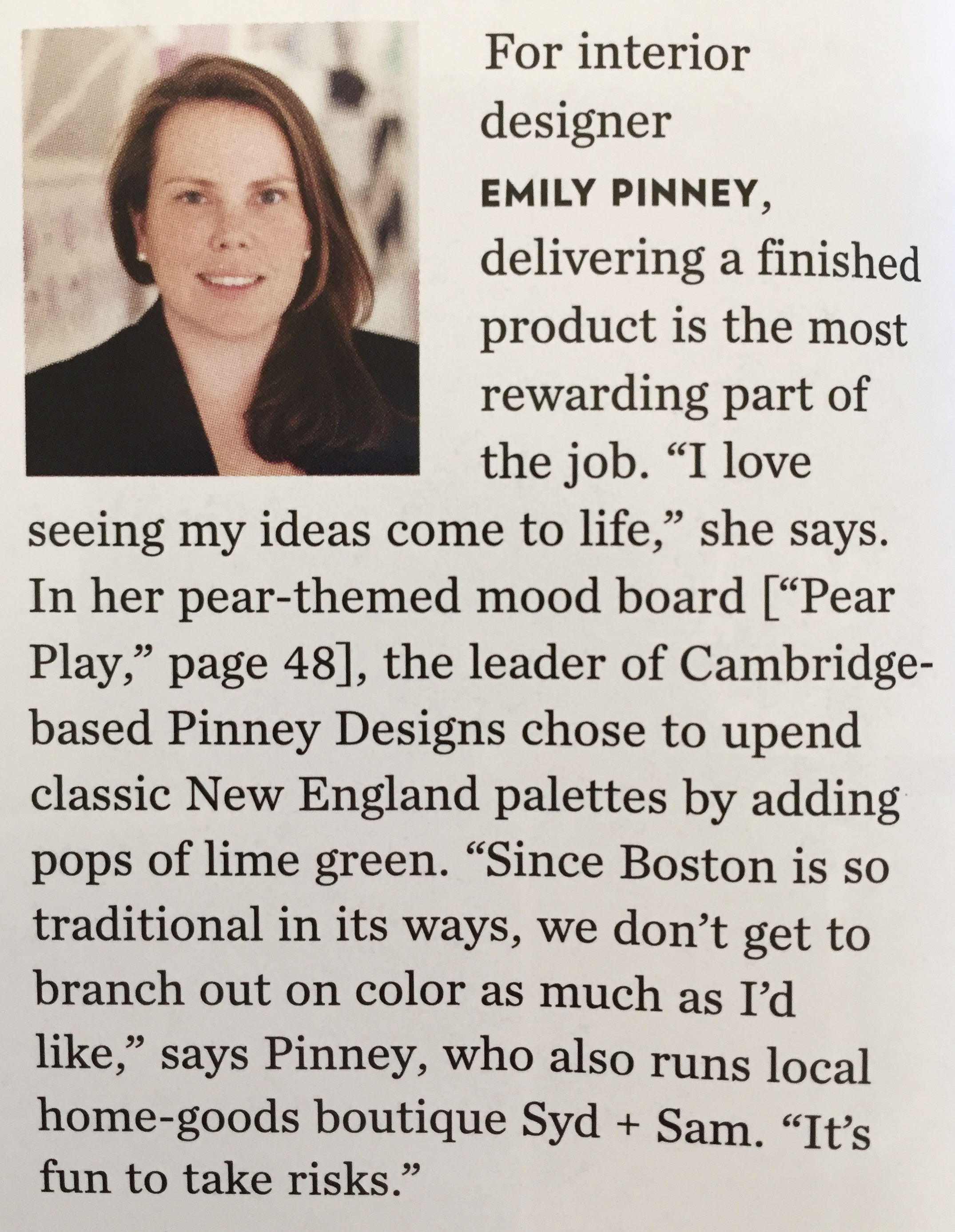Designer Spotlight - In addition to pulling together an innovator palette for Boston Home, Emily was also featured in the designer spotlight.