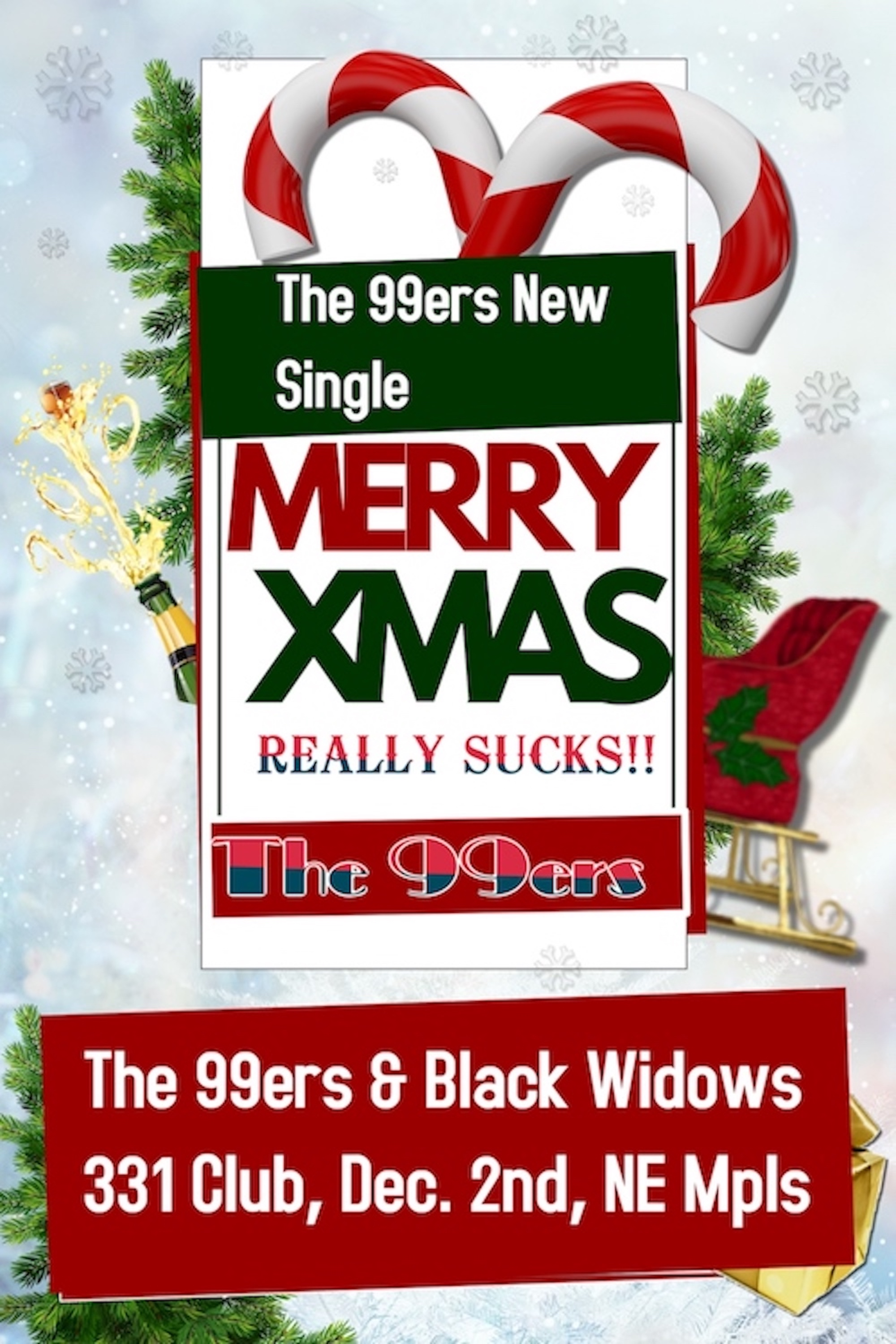 """MERRY CHRISTMAS REALLY SUCKS"" The 99ers"