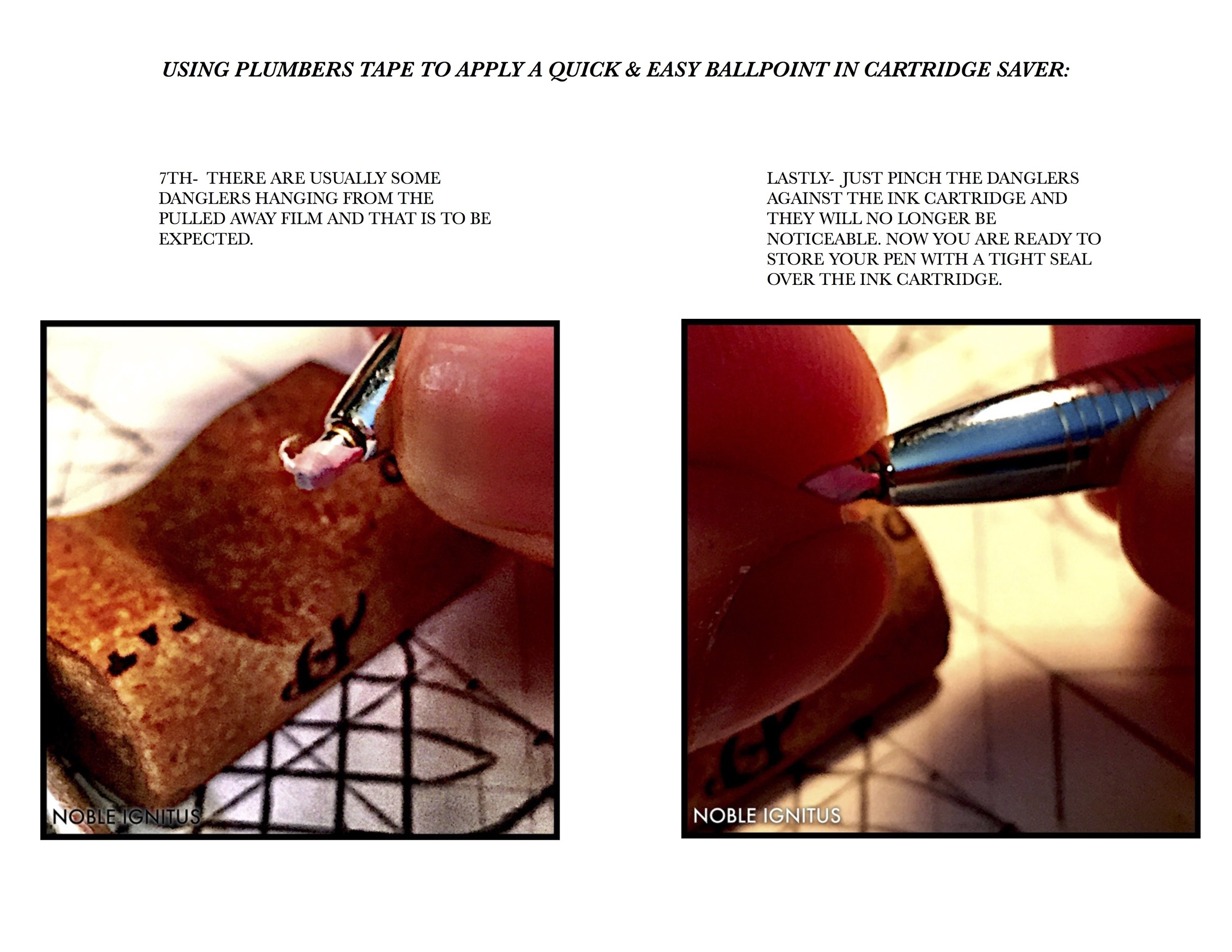 USING PLUMBERS TAPE TO APPLY A QUICK & EASY BALLPOINT IN CARTRIDGE SAVER PART 2 JPEG.jpg