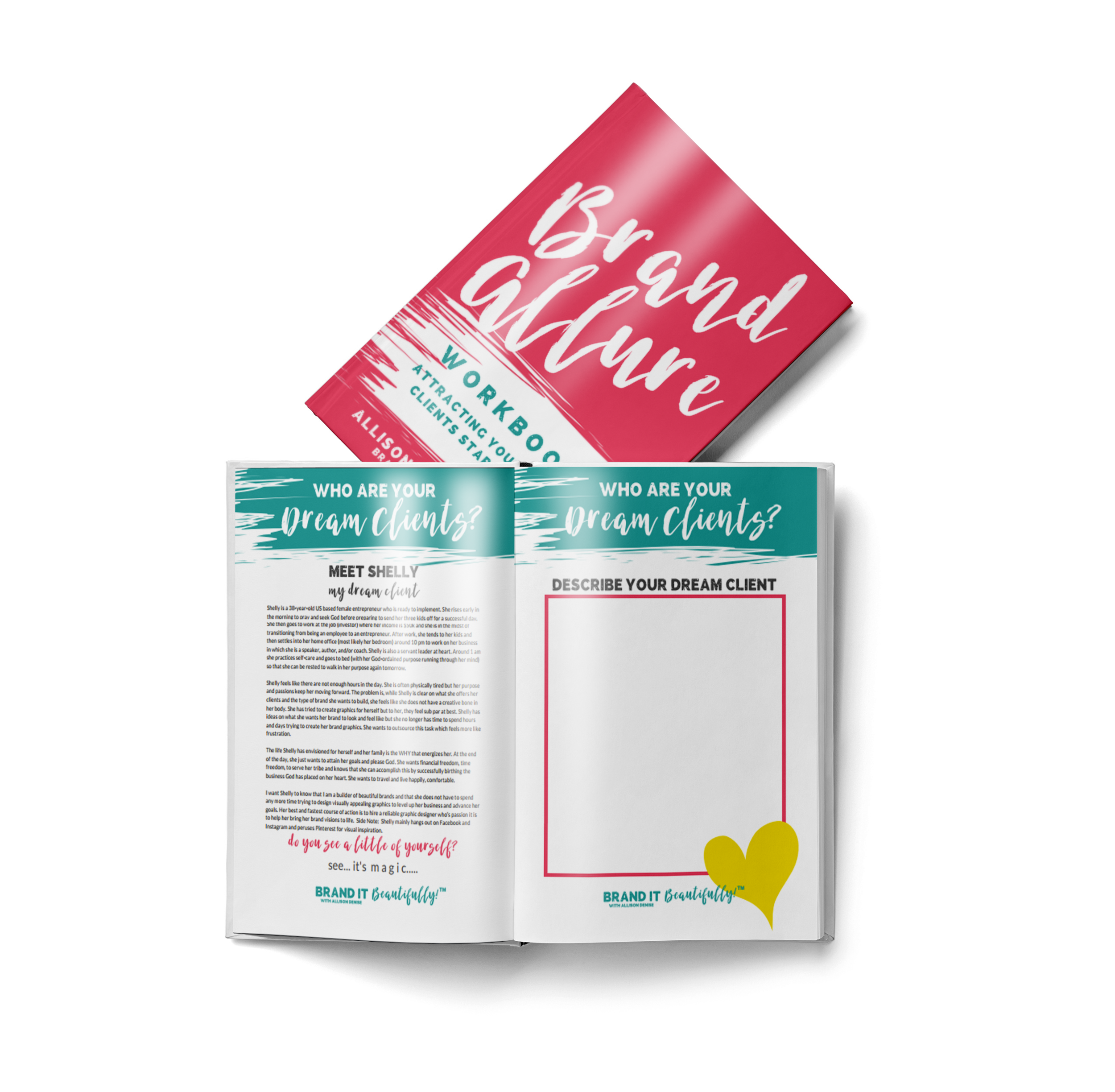 Attract Your Dream Clients! - Discover the key ingredient and actionable steps to take to attract your dream clients.  Learn how to find your people.  Better yet, learn how to help your people find you by creating Brand Allure!