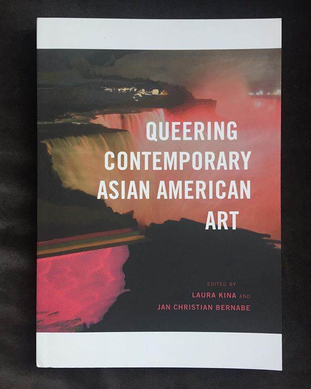 """Queering Contemporary Asian American Art,"" Laura Kina and Jan Christian Bernabe."