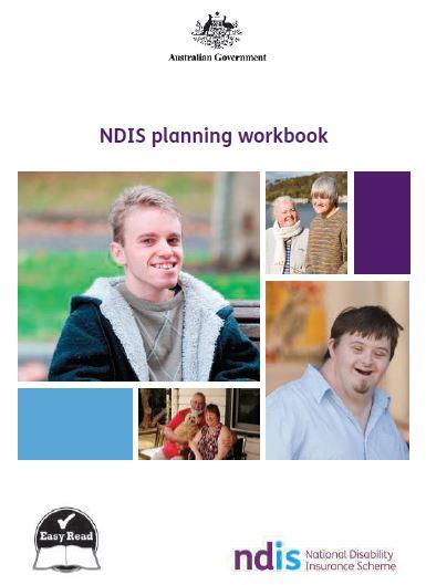 NDIS Planning Workbook  NDIS Website:  www.ndis.gov.au