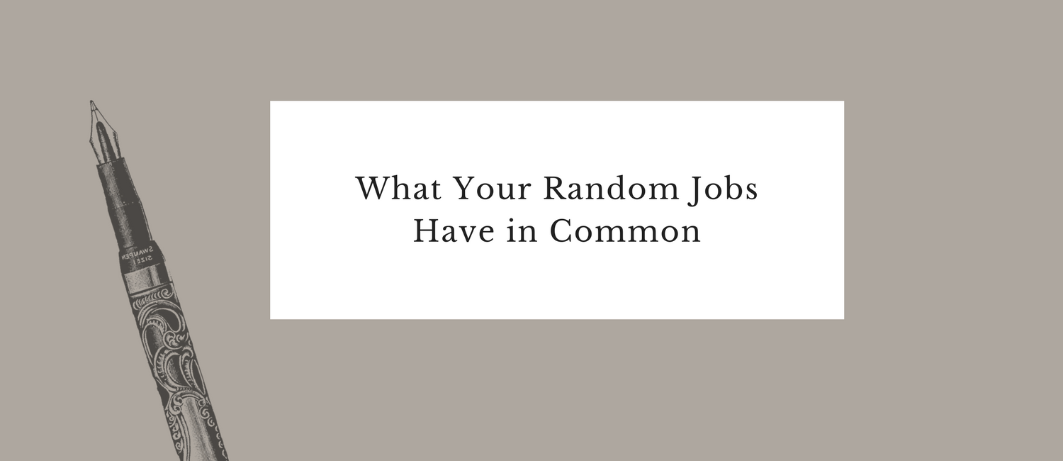 What Your Random Jobs Have in Common.png