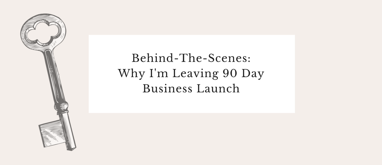 Leaving 90 Day Business Launch.png